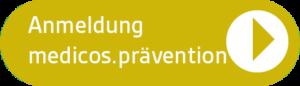 Anmeldung Medicos Prävention